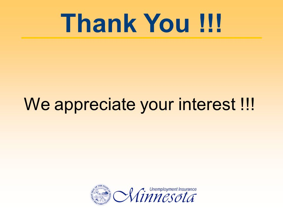 Thank You !!! We appreciate your interest !!!