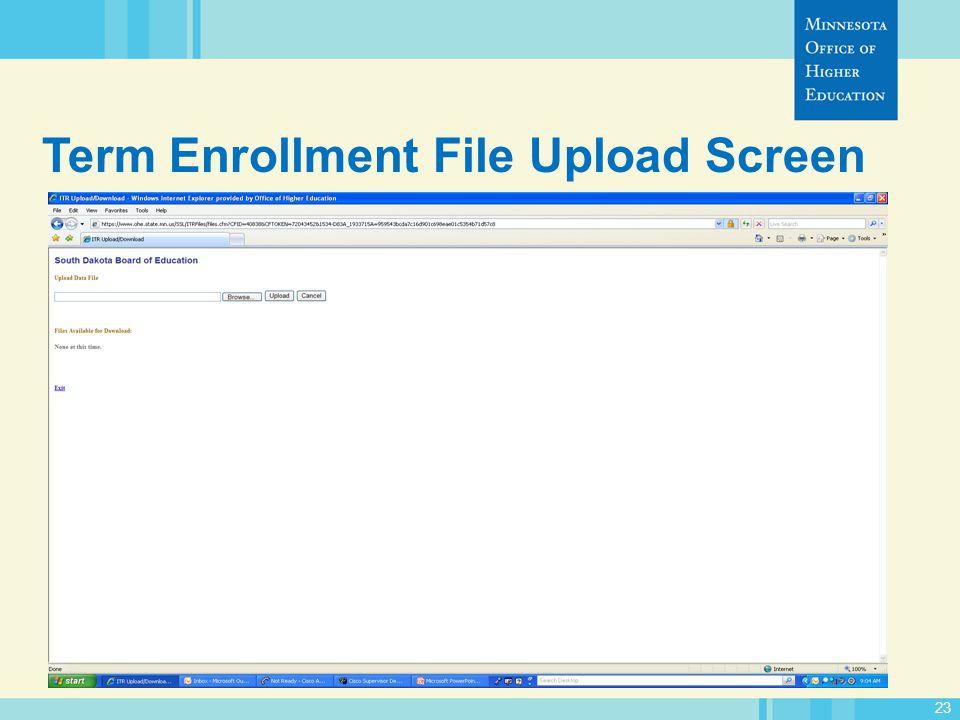 23 Term Enrollment File Upload Screen