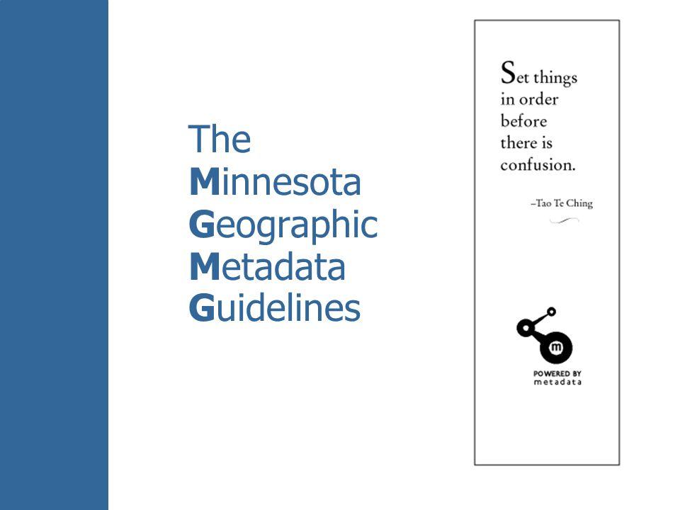 The Minnesota Geographic Metadata Guidelines