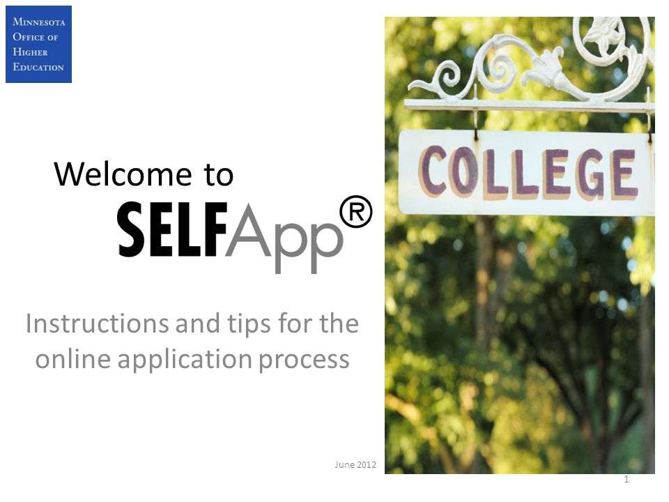 Welcome to Instructions and tips for the online application process 1 June 2012