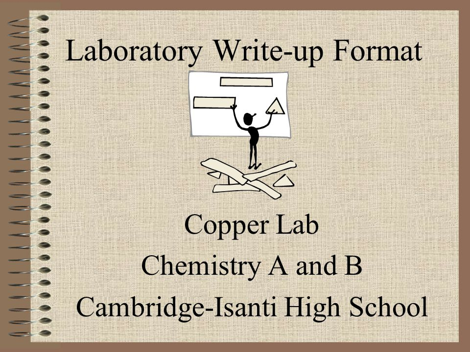 Laboratory Write-up Format Copper Lab Chemistry A and B Cambridge-Isanti High School