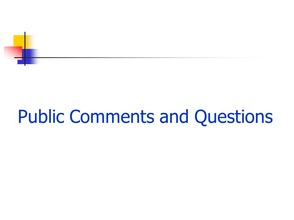 Public Comments and Questions