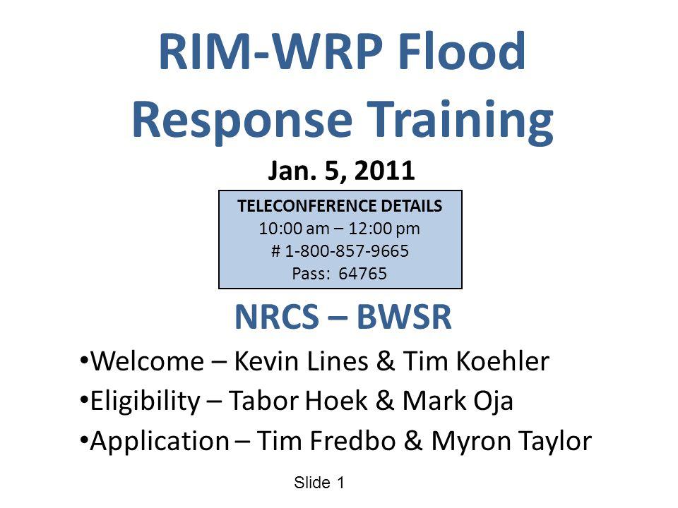 Slide 1 RIM-WRP Flood Response Training Jan.
