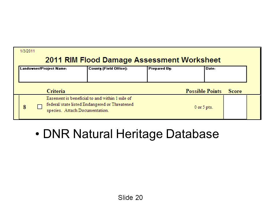 Slide 20 DNR Natural Heritage Database