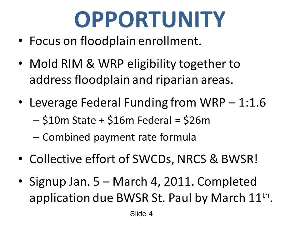 Slide 5 2011 RIM-WRP Floodplain Riparian Eligibility Matrix