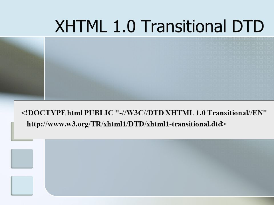 First Web Page <!DOCTYPE html PUBLIC -//W3C//DTD XHTML 1.0 Transitional//EN http://www.w3.org/TR/xhtml1/DTD/xhtml1-transitional.dtd > an opening tag....