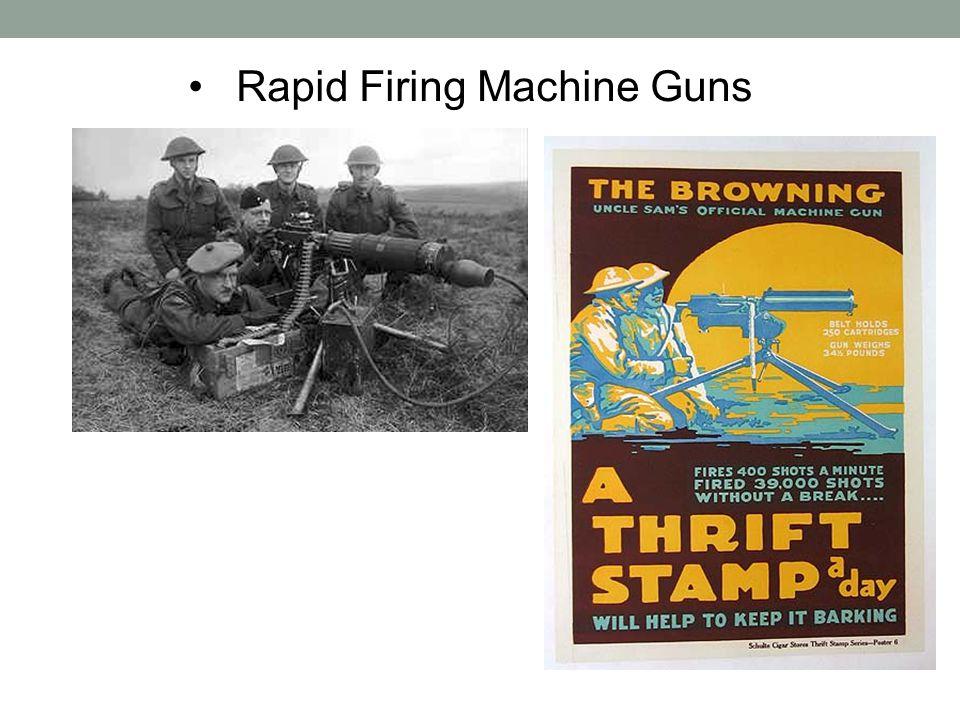 Rapid Firing Machine Guns