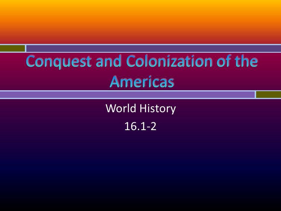 World History 16.1-2