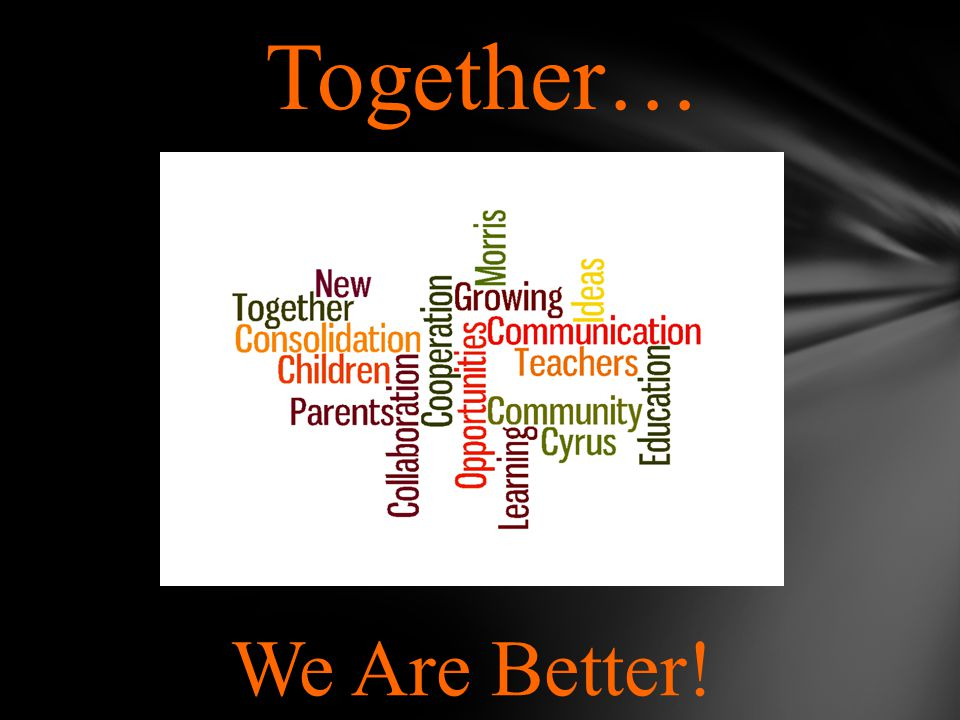 Together… We Are Better!