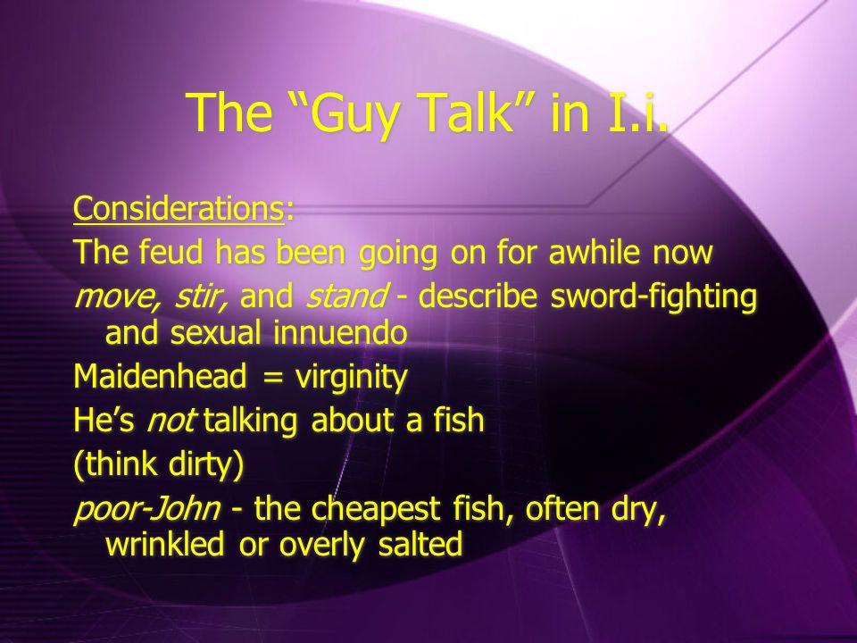 The Guy Talk in I.i.