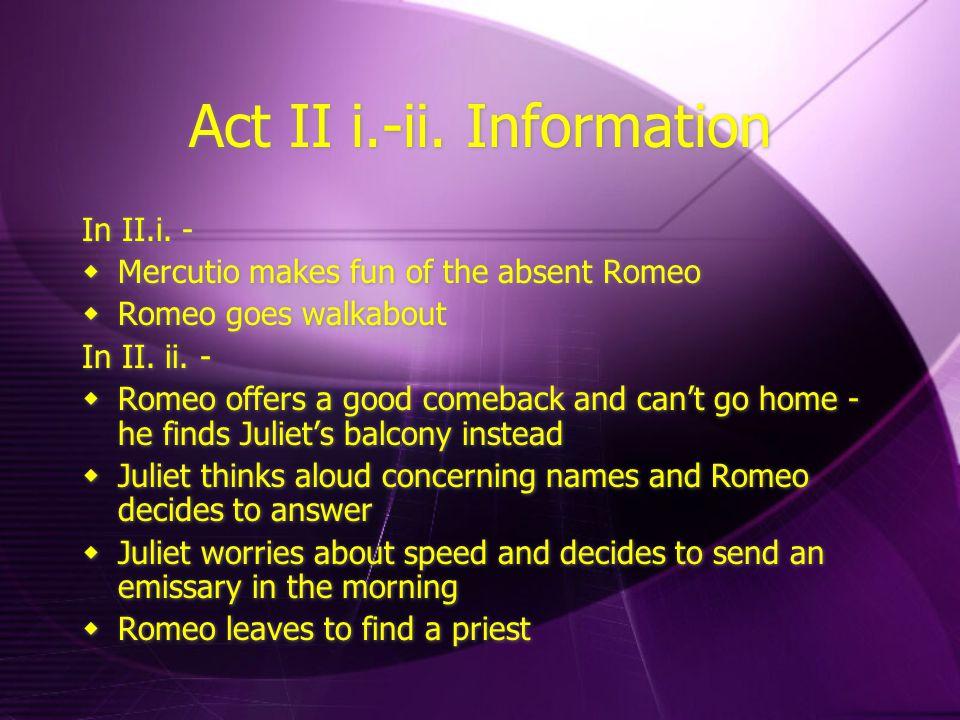 Scene Information for II.iii.-.iv.In II.iii.