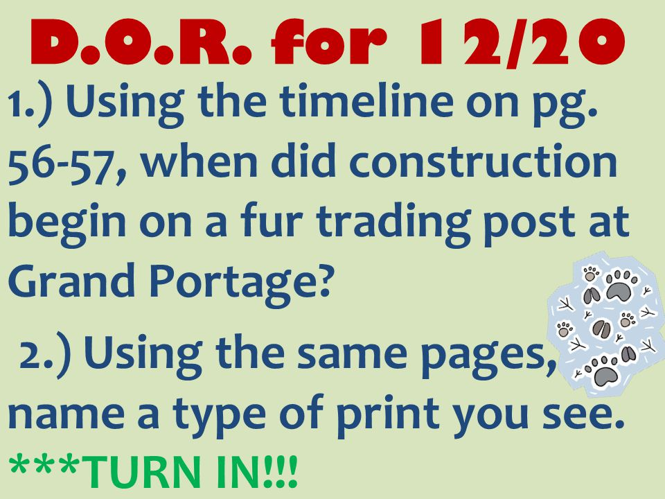 D.O.R. for 12/20 1.) Using the timeline on pg.