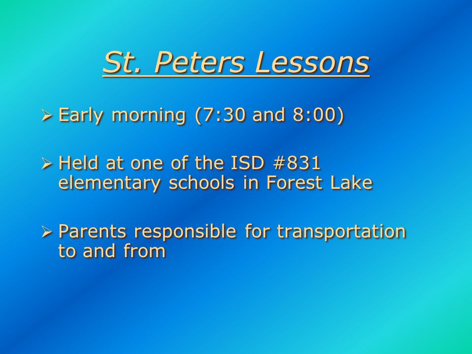 Lessons Lessons  Core instruction during 1st year on instrument  Required for participation  During school day (except St.