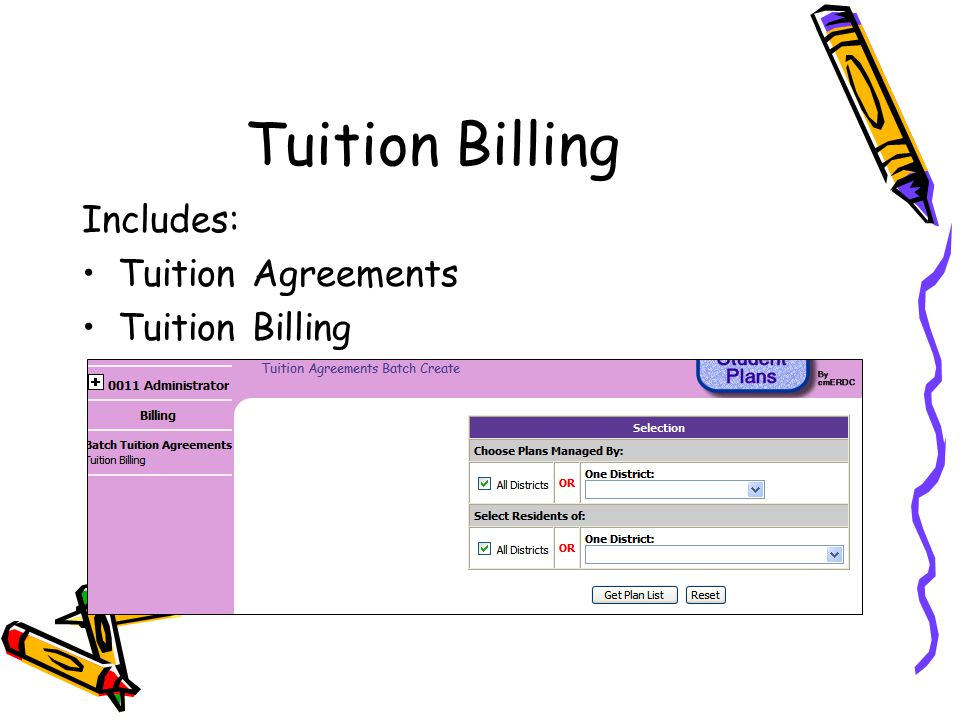 Tuition Billing Includes: Tuition Agreements Tuition Billing