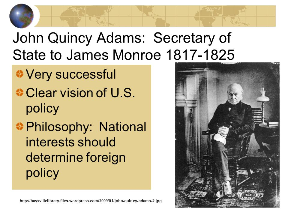 After the War of 1812 Treaty of Ghent (1815) Ends War with Britain Rush-Bagot Treaty (1817) US-Britain Naval compromise on Great Lakes Adams-Onis Trea