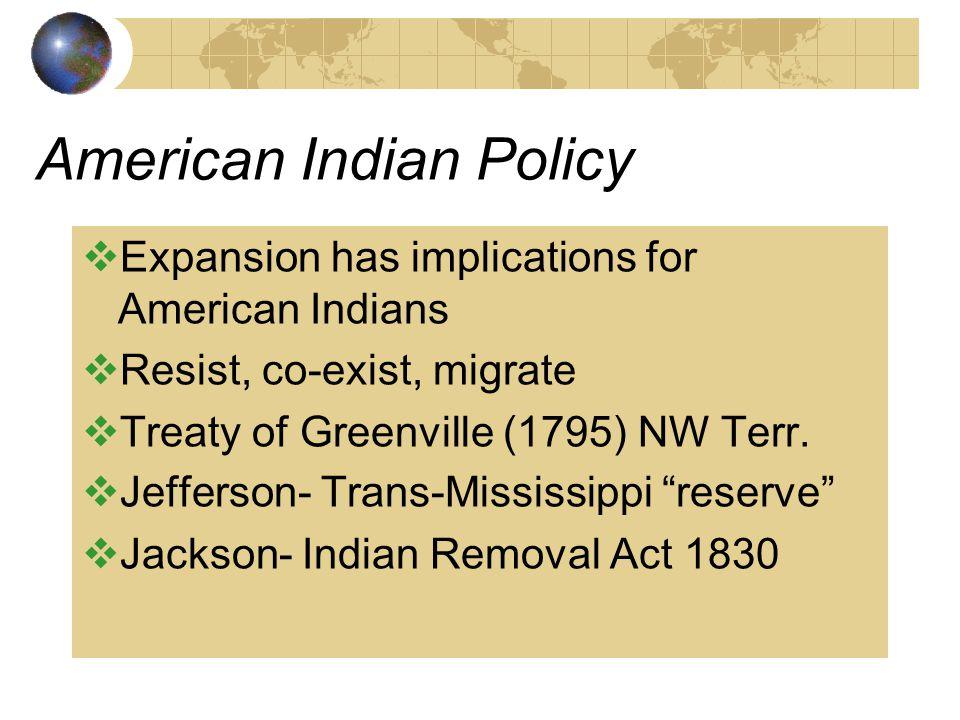 Westward Expansion & Foreign Policy 1783-1853  Original U.S. + Northwest Territory (1783 GB)  Louisiana Purchase (1803, FR)  British Cession (1818