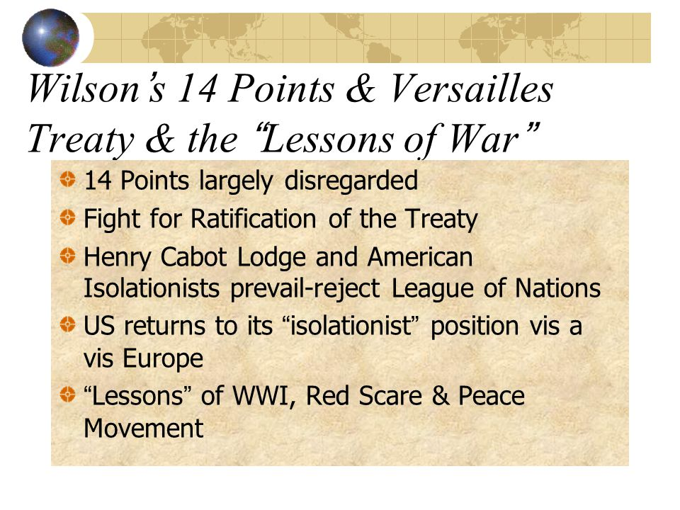 WWI: From Neutrality to Versailles Traditional neutrality Challenges to neutrality: u-boats, US business loans, munitions trade, propaganda, some pro-