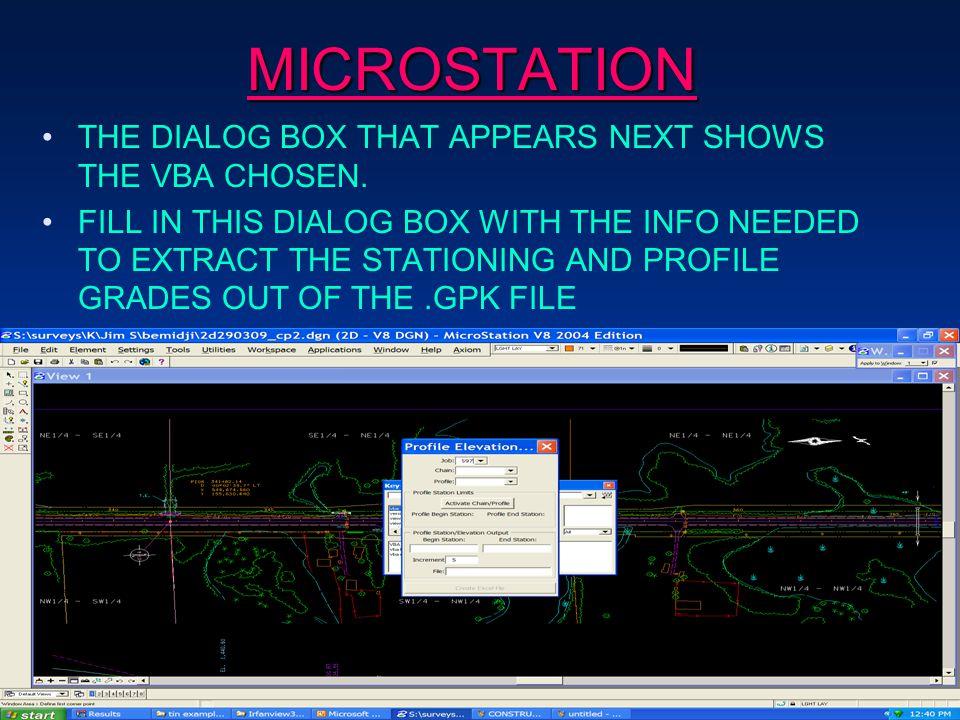 MICROSTATION THE DIALOG BOX THAT APPEARS NEXT SHOWS THE VBA CHOSEN.