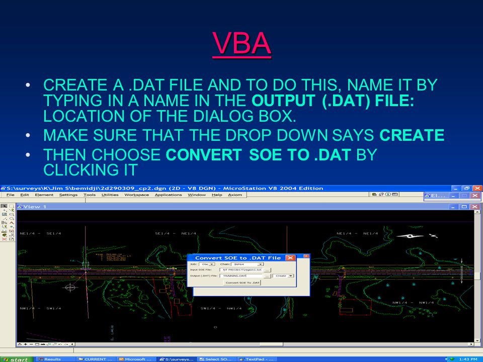 VBA CREATE A.DAT FILE AND TO DO THIS, NAME IT BY TYPING IN A NAME IN THE OUTPUT (.DAT) FILE: LOCATION OF THE DIALOG BOX.
