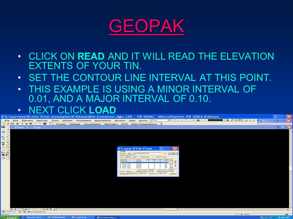GEOPAK CLICK ON READ AND IT WILL READ THE ELEVATION EXTENTS OF YOUR TIN.