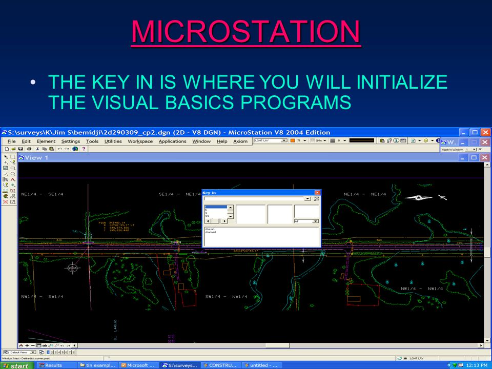 MICROSTATION THE KEY IN IS WHERE YOU WILL INITIALIZE THE VISUAL BASICS PROGRAMS