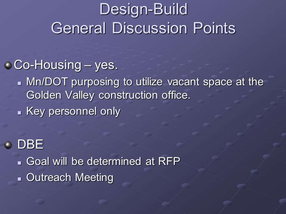 Design-Build General Discussion Points Co-Housing – yes.