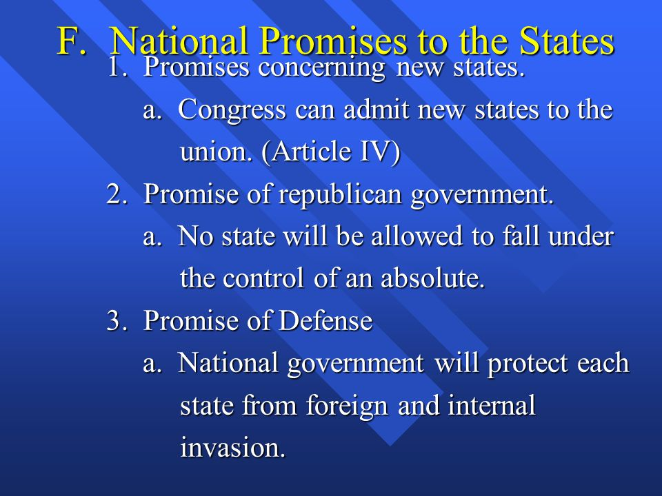 F.National Promises to the States 1. Promises concerning new states.
