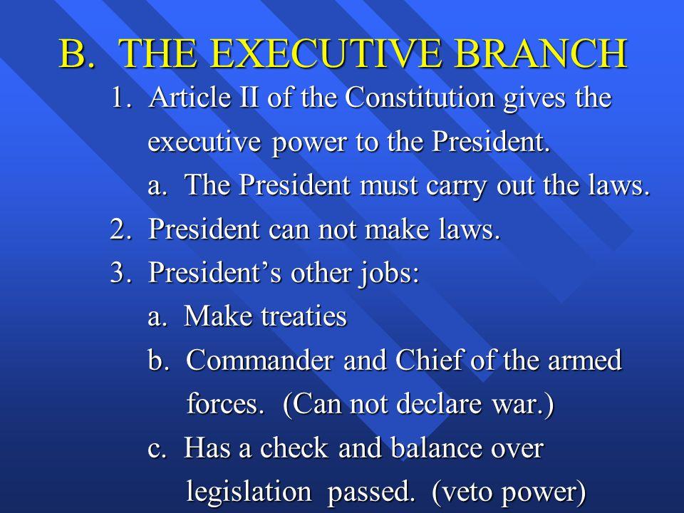 B.THE EXECUTIVE BRANCH 1.