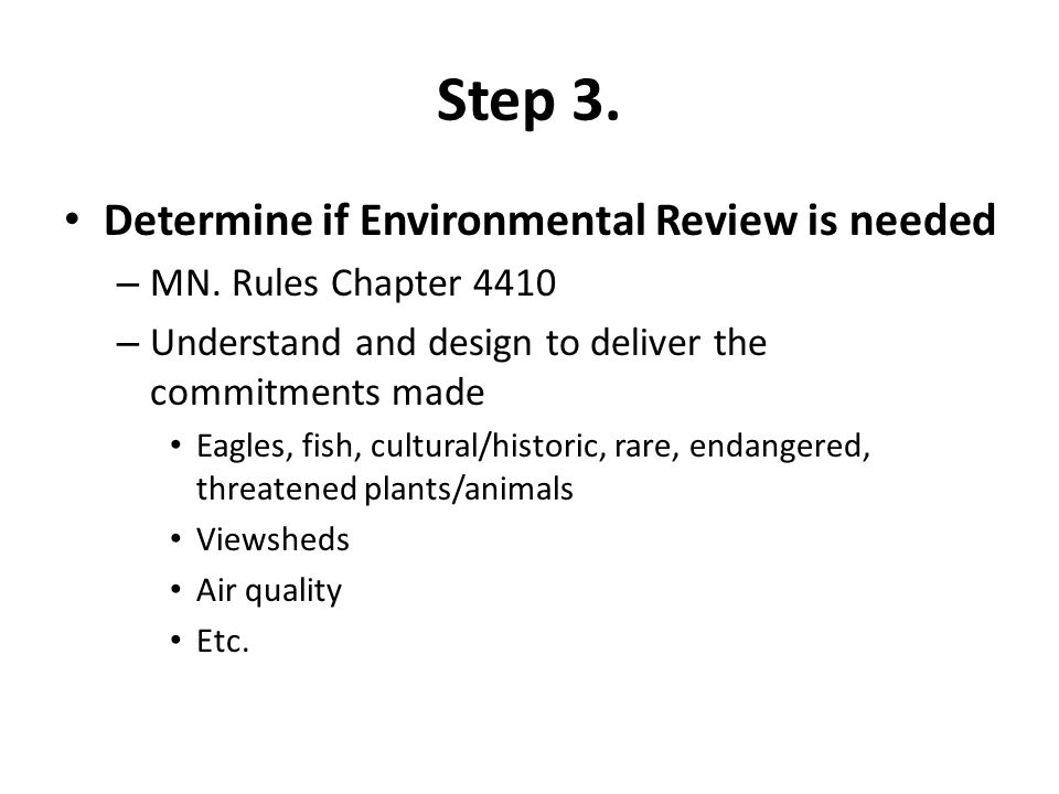 Step 3. Determine if Environmental Review is needed – MN.