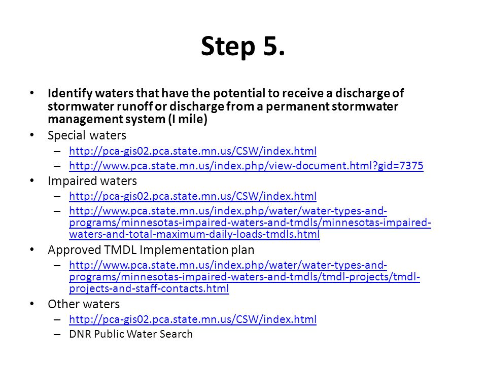 Step 5. Identify waters that have the potential to receive a discharge of stormwater runoff or discharge from a permanent stormwater management system