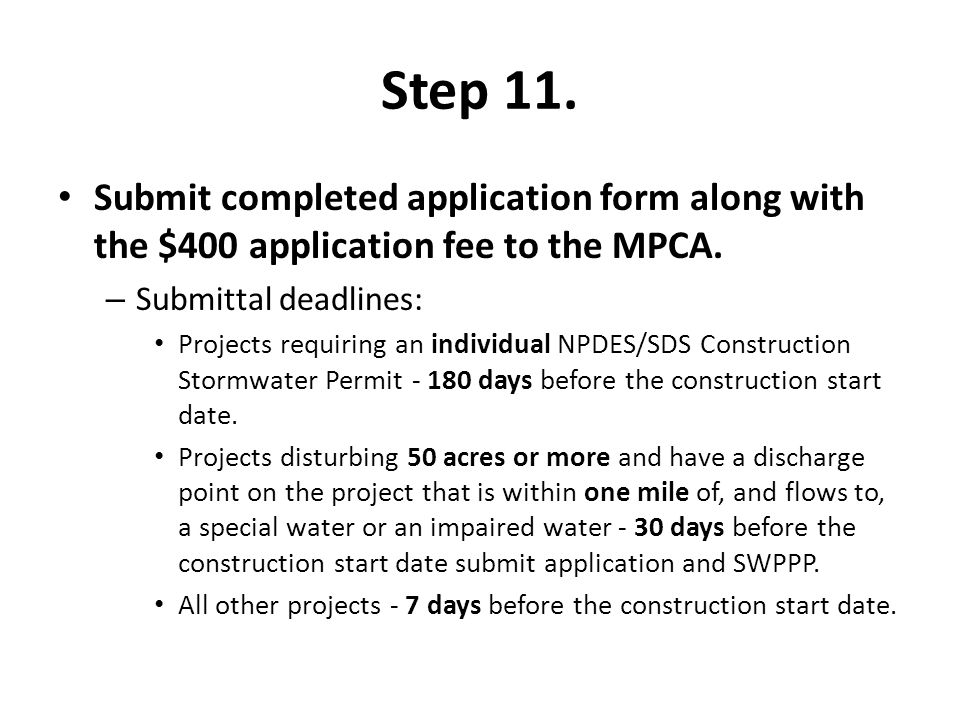 Step 11. Submit completed application form along with the $400 application fee to the MPCA.