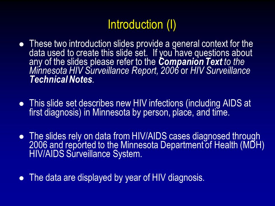 Introduction (I) These two introduction slides provide a general context for the data used to create this slide set.