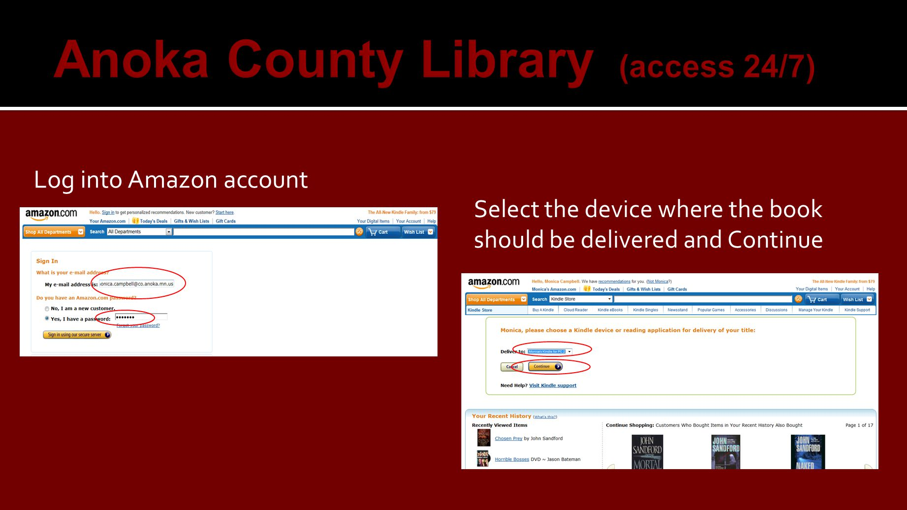 Log into Amazon account  Select the device where the book should be delivered and Continue