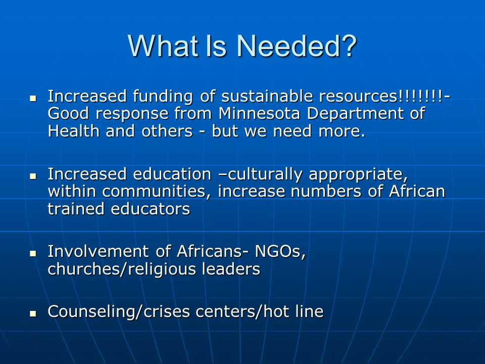 What Is Needed.