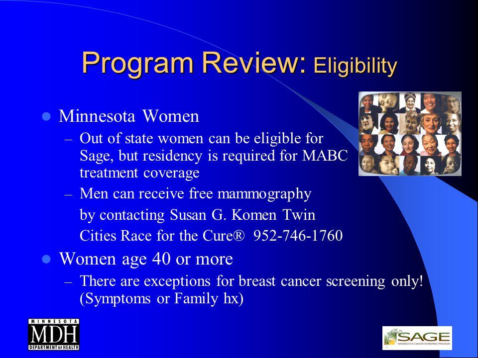 Program Review: Eligibility cont.