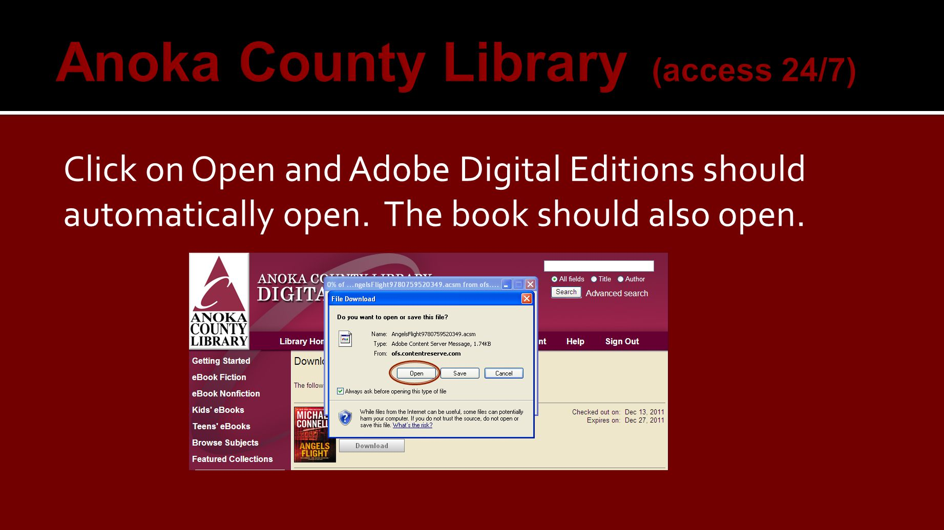 Click on Open and Adobe Digital Editions should automatically open. The book should also open.