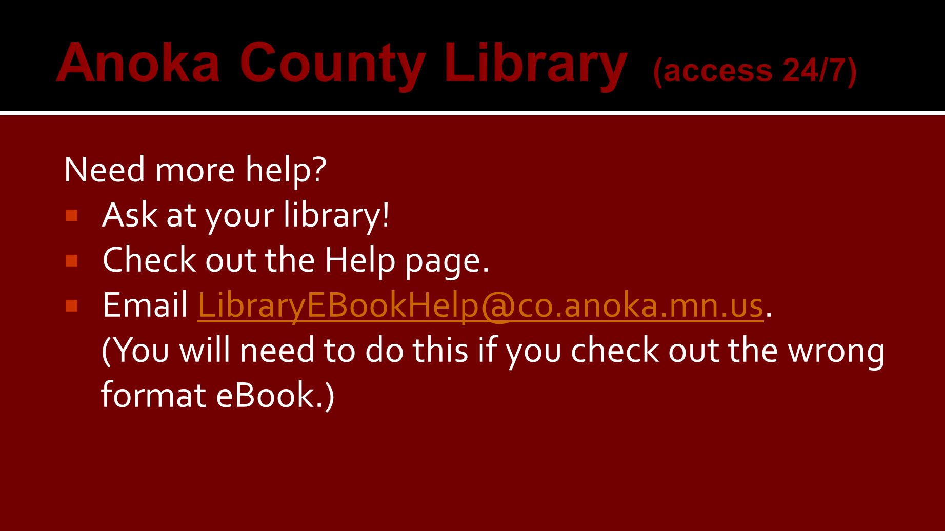 Need more help.  Ask at your library.  Check out the Help page.