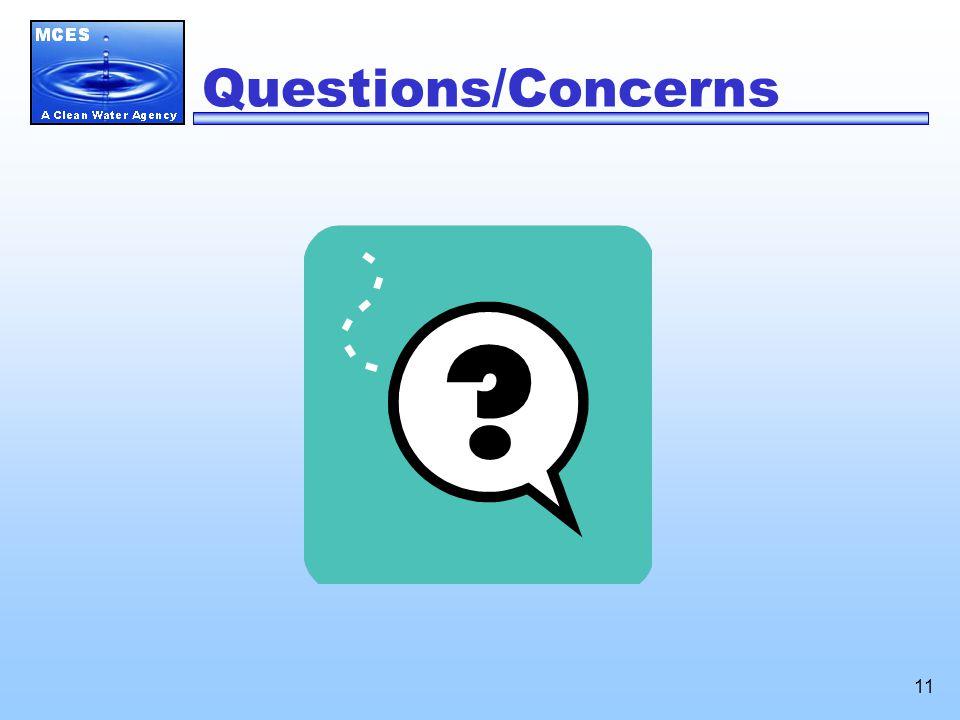 11 Questions/Concerns