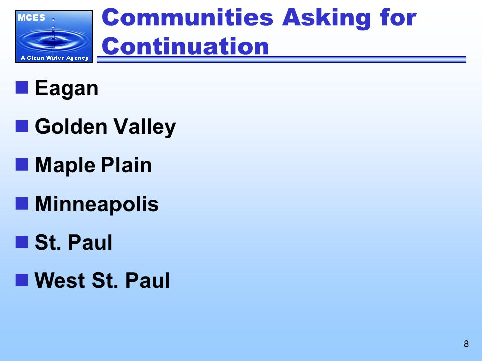 8 Communities Asking for Continuation Eagan Golden Valley Maple Plain Minneapolis St.