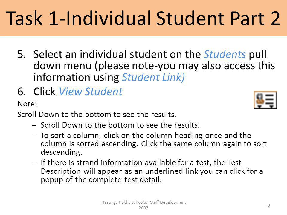 Task 1-Individual Student Part 2 5.Select an individual student on the Students pull down menu (please note-you may also access this information using