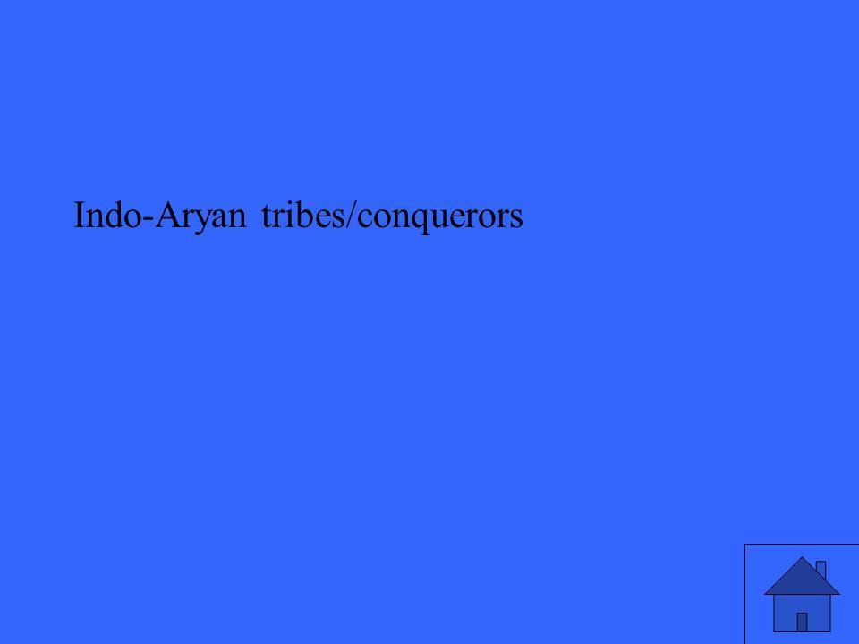 Indo-Aryan tribes/conquerors