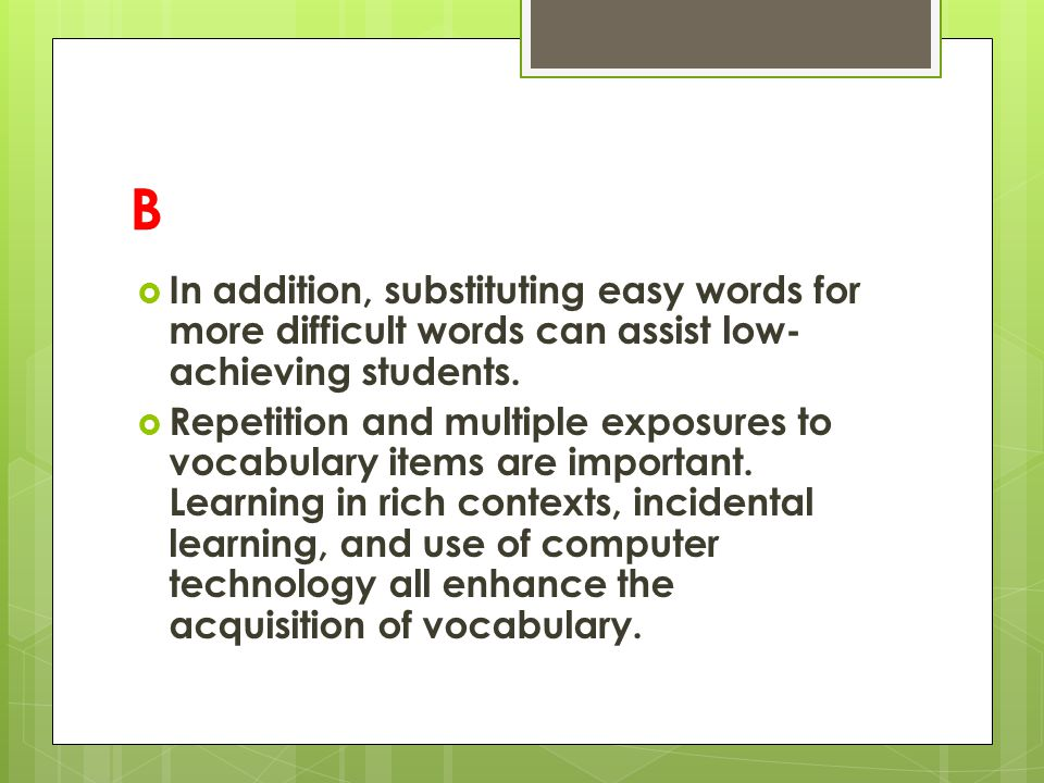 C  Direct instruction should include task restructuring as necessary and should actively engage the student.