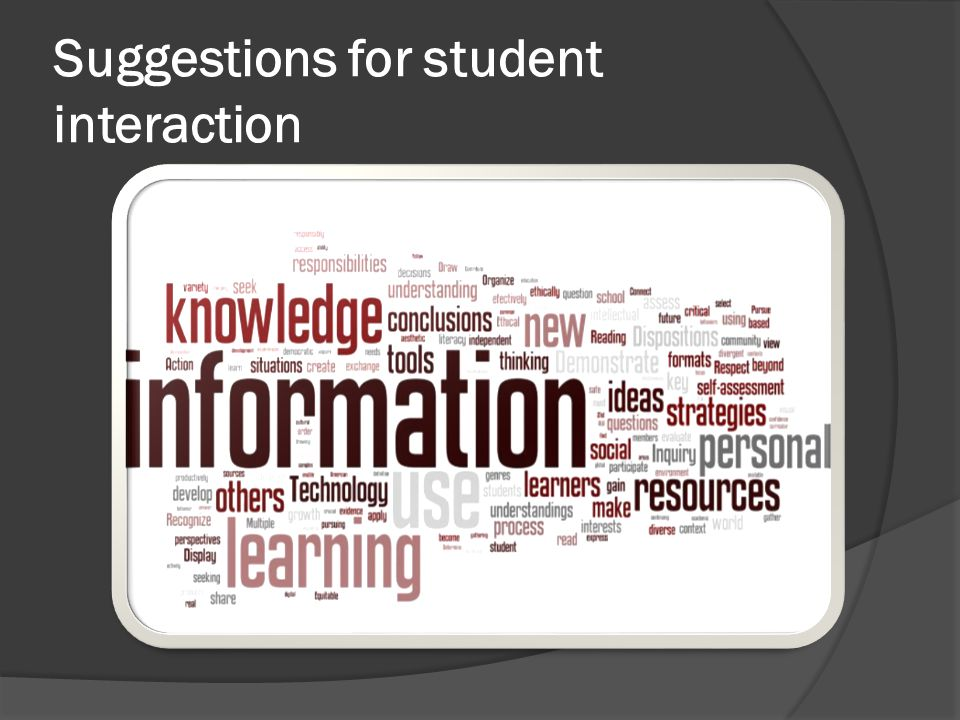 Suggestions for student interaction