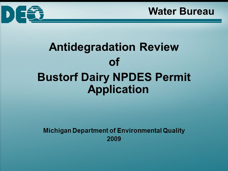 Water Bureau Antidegradation Review of Bustorf Dairy NPDES Permit Application Michigan Department of Environmental Quality 2009