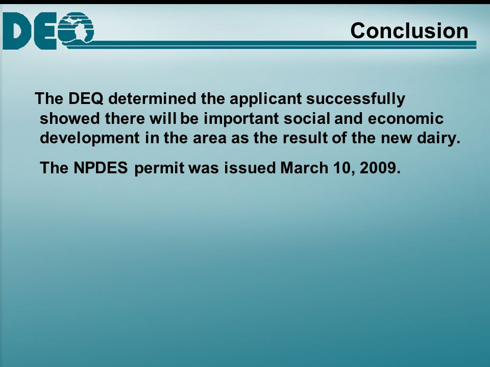 Closing Comment What is different this time that resulted in issuance of an NPDES permit for Bustorf Dairy.
