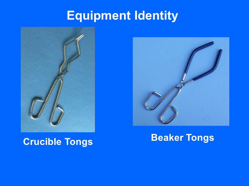 Equipment Identity Beaker Tongs Crucible Tongs