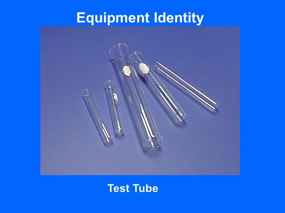 Equipment Identity Test Tube
