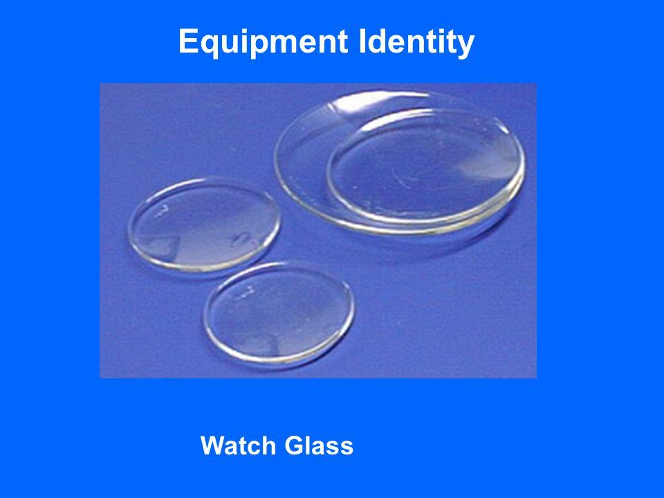 Equipment Identity Watch Glass