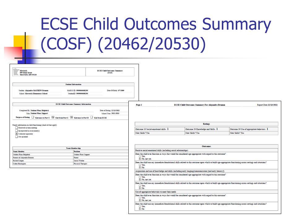 ECSE Child Outcomes Summary (COSF) (20462/20530)
