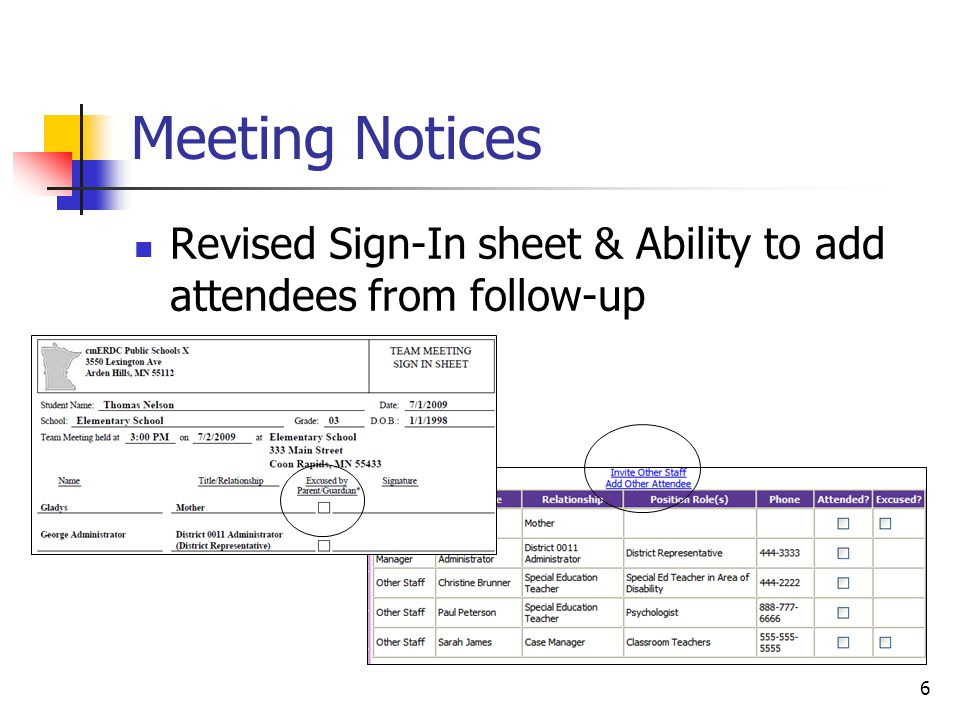 6 Meeting Notices Revised Sign-In sheet & Ability to add attendees from follow-up